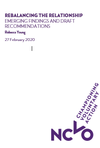 Rebalancing the relationship: emerging findings and draft recommendations